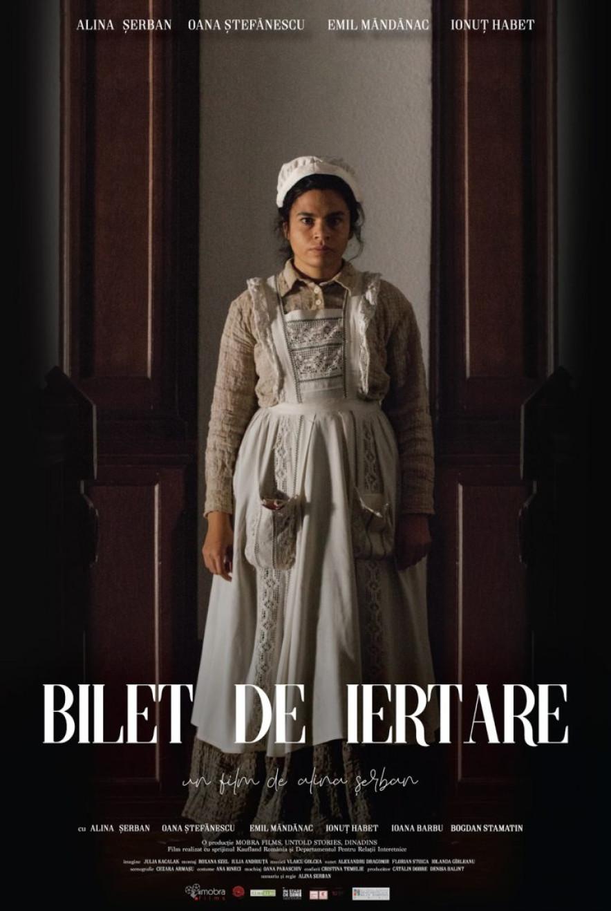 """afișul filmului """"Bilet de Iertare"""" de Alina Șerban"""